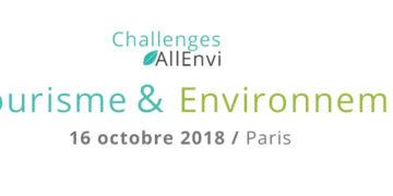 Journée Challenges AllEnvi - Tourisme & Environnement